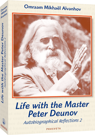 Life with the Master Peter Deunov, Autobiographical Reflections 2