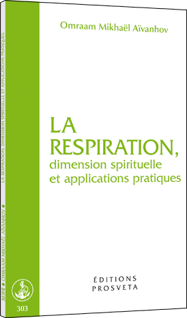 La respiration, dimension spirituelle et applications pratiques