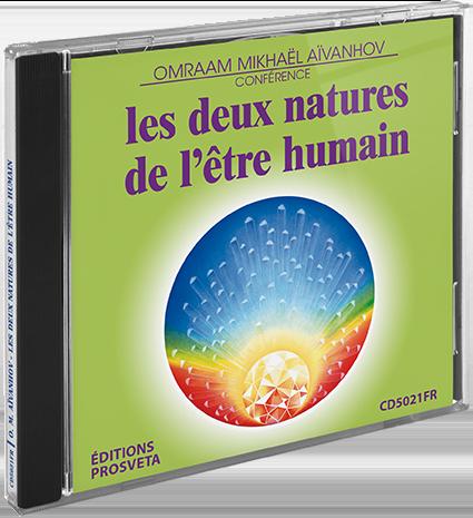 CD - Les 2 natures de l'être humain