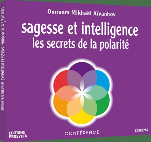 CD - Sagesse et intelligence - Les secrets de la polarité