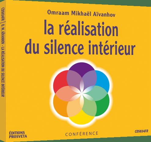 CD - La réalisation du silence intérieur