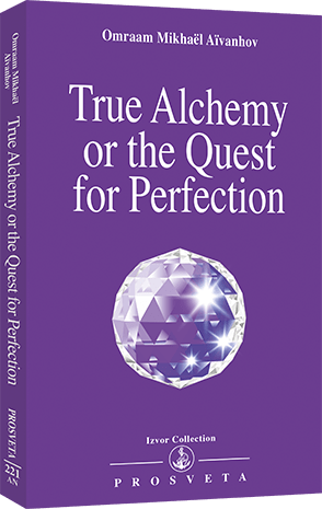 True Alchemy or the Quest for Perfection